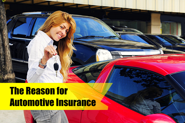 The Reason for Automotive Insurance